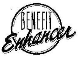 BENEFIT ENHANCER