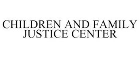 CHILDREN AND FAMILY JUSTICE CENTER