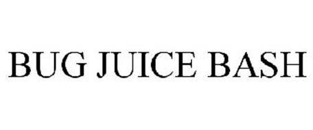 BUG JUICE BASH