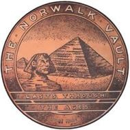 THE NORWALK VAULT LASTS THROUGH THE AGES TRADE MARK