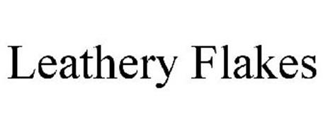 LEATHERY FLAKES