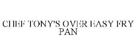 CHEF TONY'S OVER EASY FRY PAN