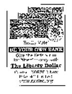 THE LIBERTY DOLLAR