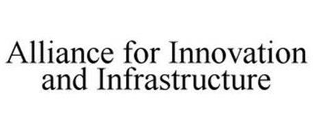 ALLIANCE FOR INNOVATION AND INFRASTRUCTURE