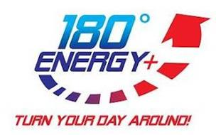 180 ENERGY+ TURN YOUR DAY AROUND