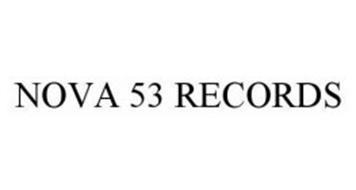NOVA 53 RECORDS