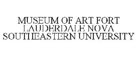 MUSEUM OF ART FORT LAUDERDALE NOVA SOUTHEASTERN UNIVERSITY