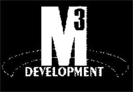 M3 DEVELOPMENT