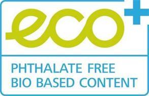 ECO+ PHTHALATE FREE BIO BASED CONTENT