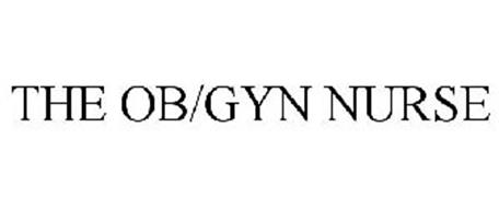 THE OB/GYN NURSE Trademark of NOVELLUS HEALTHCARE COMMUNICATIONS ...