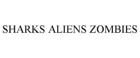 SHARKS ALIENS ZOMBIES