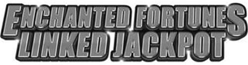 ENCHANTED FORTUNES LINKED JACKPOT