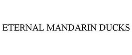 ETERNAL MANDARIN DUCKS