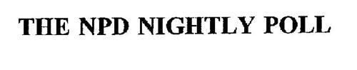 THE NPD NIGHTLY POLL