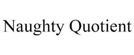 NAUGHTY QUOTIENT