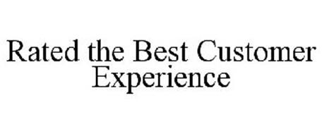 RATED THE BEST CUSTOMER EXPERIENCE