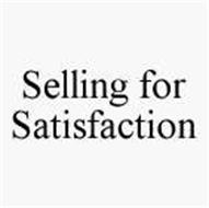 SELLING FOR SATISFACTION