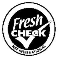 FRESH CHECK NSF INTERNATIONAL