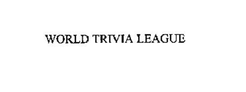 WORLD TRIVIA LEAGUE