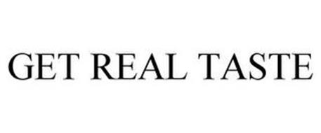 GET REAL TASTE