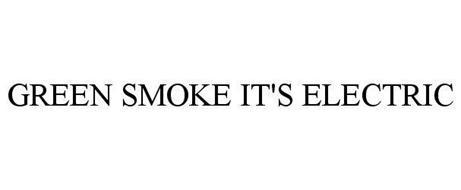 GREEN SMOKE IT'S ELECTRIC