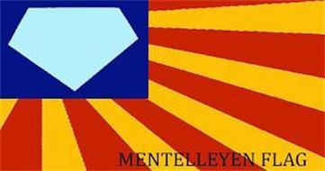 MENTELLEYEN FLAG