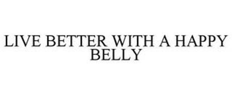 LIVE BETTER WITH A HAPPY BELLY