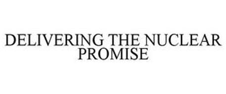 DELIVERING THE NUCLEAR PROMISE