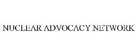 NUCLEAR ADVOCACY NETWORK