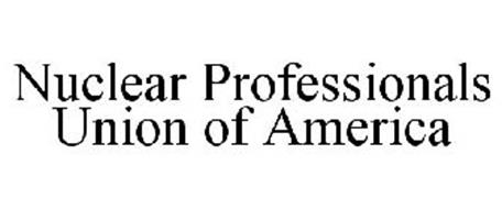 NUCLEAR PROFESSIONALS UNION OF AMERICA