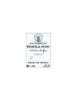 TEQUILA OCHO SINGLE ESTATE TEQUILA OCHO100% PURO DE AGAVE TEQUILA BOTELLA NO: TEQUILERO: HECHO EN MEXICO NOM 1474 CRT 750ML 40% ALC./VOL.