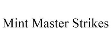 MINT MASTER STRIKES