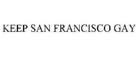 KEEP SAN FRANCISCO GAY
