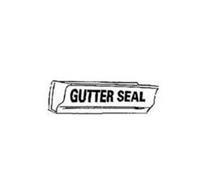 GUTTER SEAL