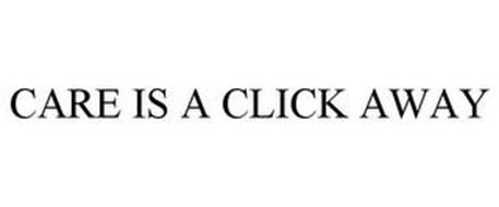 CARE IS A CLICK AWAY