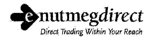 E NUTMEGDIRECT DIRECT TRADING WITHIN YOUR REACH