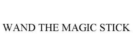 WAND THE MAGIC STICK