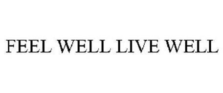 FEEL WELL LIVE WELL