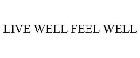 LIVE WELL FEEL WELL