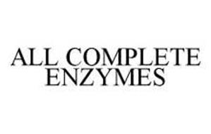 ALL COMPLETE ENZYMES