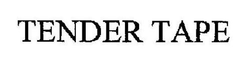 TENDER TAPE