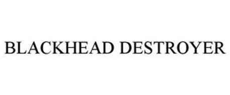 BLACKHEAD DESTROYER