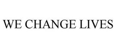 WE CHANGE LIVES