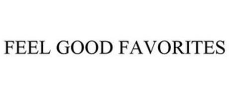 FEEL GOOD FAVORITES