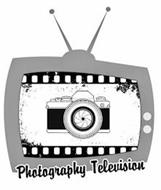 PHOTOGRAPHY TELEVISION