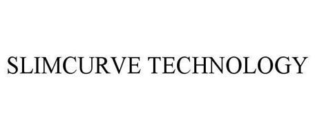SLIMCURVE TECHNOLOGY