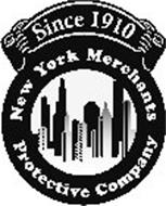 SINCE 1910 NEW YORK MERCHANTS PROTECTIVE COMPANY