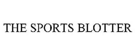 THE SPORTS BLOTTER