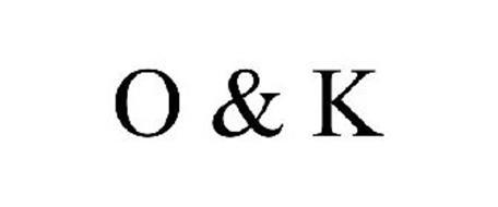 O & K