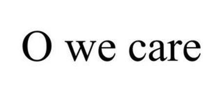 O WE CARE